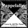 Love Is All We Need (ft. Sergi Yaro)