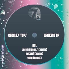 PREMIERE: Charles Tops - Walking (Sium Remix) [H24 Musique]