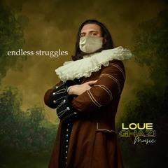 Endless Struggles
