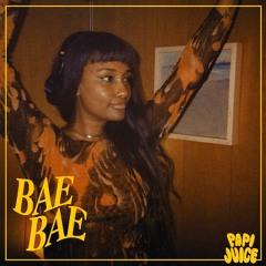 Papi Juice Mix: BAE BAE
