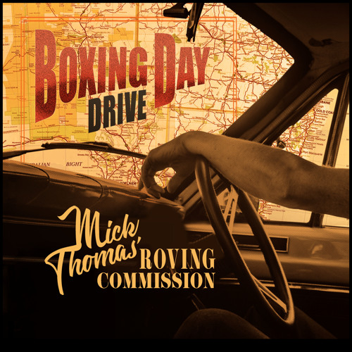Boxing Day Drive (Mick Thomas' Roving Commission)