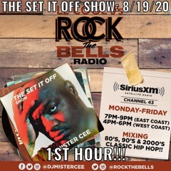 MISTER CEE THE SET IT OFF SHOW ROCK THE BELLS RADIO SIRIUS XM 8/19/20 1ST HOUR