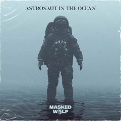 Astronaut In The Ocean (Camps Remix)