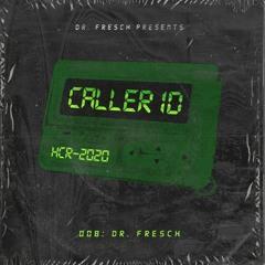 Dr. Fresch - CALLER ID: 008