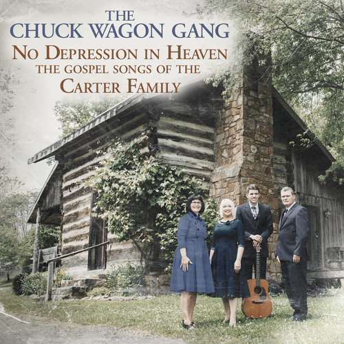 No Depression in Heaven (The Gospel Songs of the Carter Family)