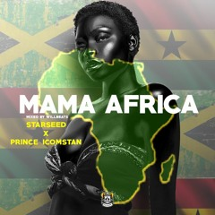 Mama Africa ft Prince Icomstan