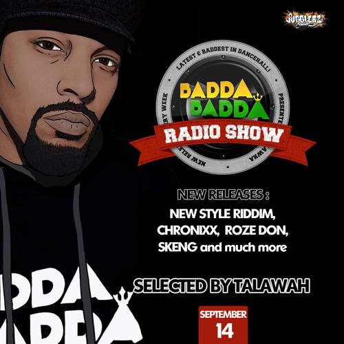 SEP 14TH 2021 BADDA BADDA DANCEHALL RADIO SHOW