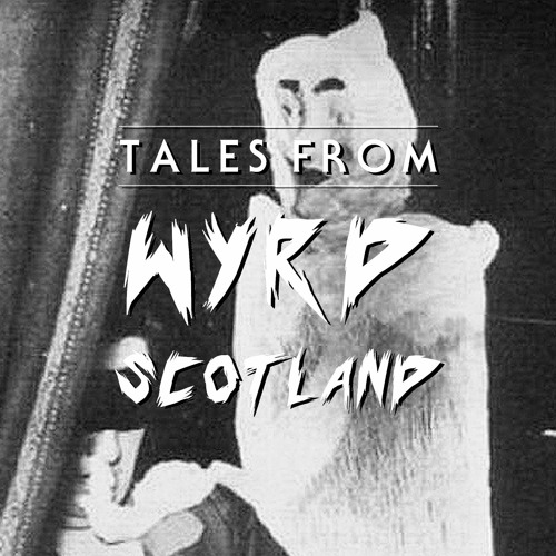 """Tales From Wyrd Scotland   Episode 10 - """"Is There Anybody There?"""" Spiritualism and Scottish Mediums"""