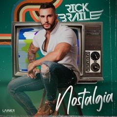 RICK BRAILE - NOSTALGIA SET