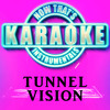 Tunnel Vision (Originally Performed by Kodak Black)