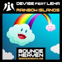 DeV1Se Feat. Leha - Rainbow Islands - BounceHeaven.co.uk