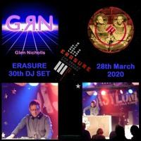 Erasure 30th DJ Set By GRN Glen Nicholls (2020)