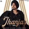 Download Jhanjar (Official Video) AKM Singh | Gur Sidhu | Latest Punjabi Songs 2020 | Jass Records Mp3