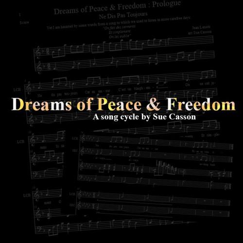 Dreams of Peace & Freedom