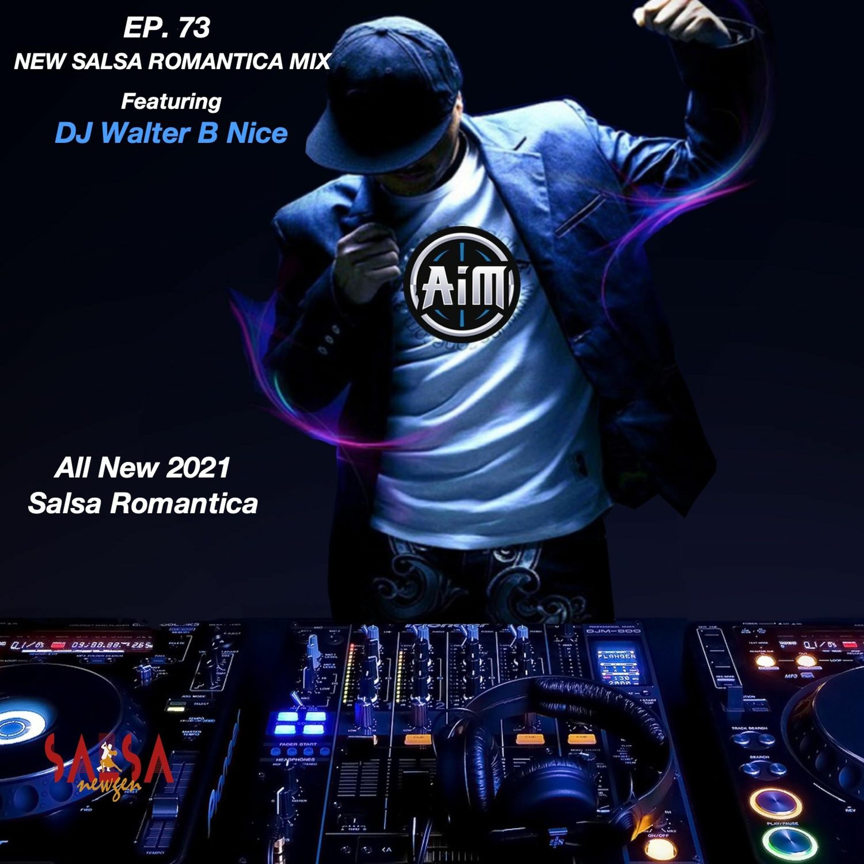 EP. 73 NEW SALSA ROMANTICA
