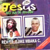 Jesus Bu Eze Igwe