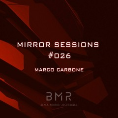 Mirror Sessions 026 - Marco Carbone