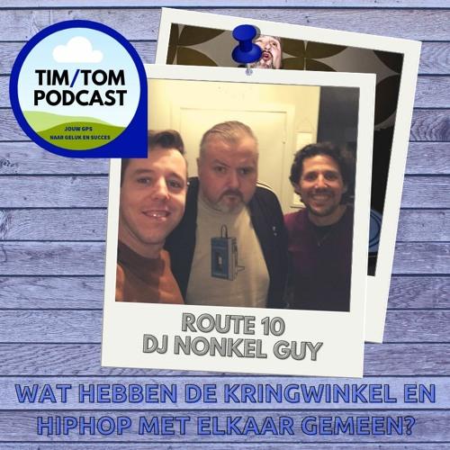 ROUTE 10 - Wat hebben de Kringwinkel en Hiphop met elkaar gemeen? - met Nonkel Guy (Christyn)