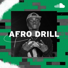 Ghanaian & African Drill: Afro Drill