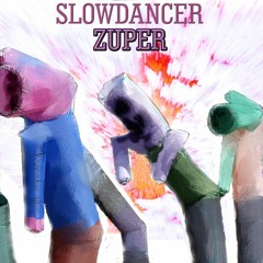 Slow dancer