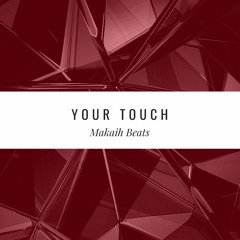 Your Touch (R&B Instrumental)