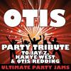 Otis (Party Tribute to Jay-Z, Kanye West & Otis Redding)