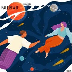 Lucian - Fallin' 4 U ft. PhiloSofie