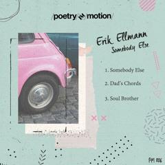 Erik Ellmann - Dad's Chords [Poetry In Motion] [MI4L.com]