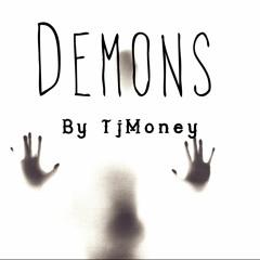 Demons By TjMoney