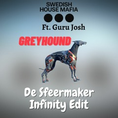 SHM Ft. Guru Josh Project Ft. Robin Roij - Greyhound (De Sfeermaker Infinity Edit) COPYRIGHT CUT