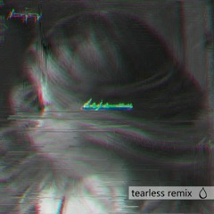 asher postman - deja vu ft. tasji (tearless remix)