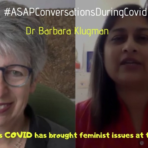 In Many Ways COVID Has Brought Feminist Issues At The Forefront' With Dr Barbara Klugman