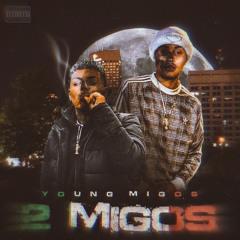 Young Migos - 2 Migos