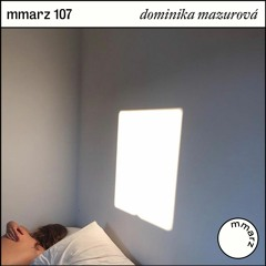 mmarz 107 | dominika mazurová: it had something to do with the telling of time