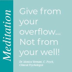 Meditation Give From Your Overflow