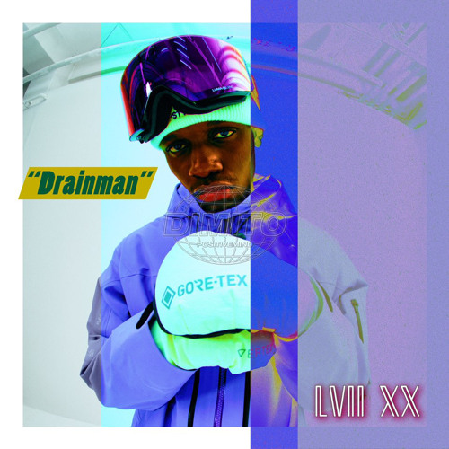 """LVII XX present Track 2 """"Drainman"""" for Dimito x Millet 2ND PROJECT"""