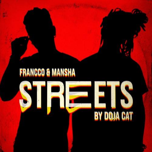 FRANCCO & MANSHA - Streets (Original by Doja Cat)