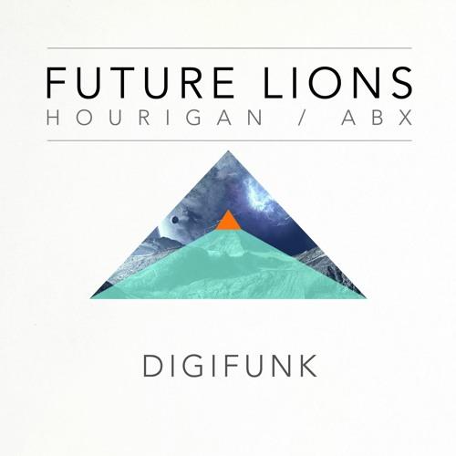 Future Lions / Hourigan / ABX - The Tracks