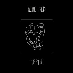 02 - Nine Red - No Need To Think