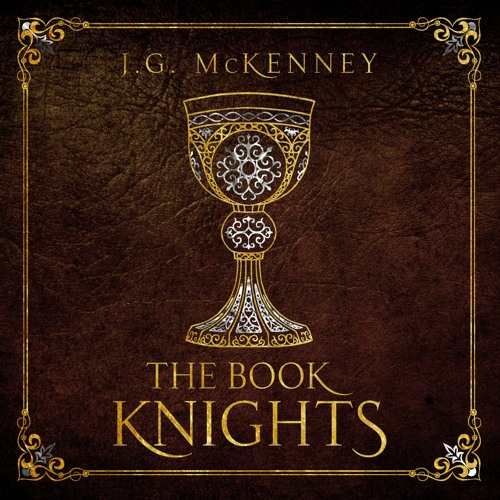THE BOOK KNIGHTS - Chapter 1 (portion)
