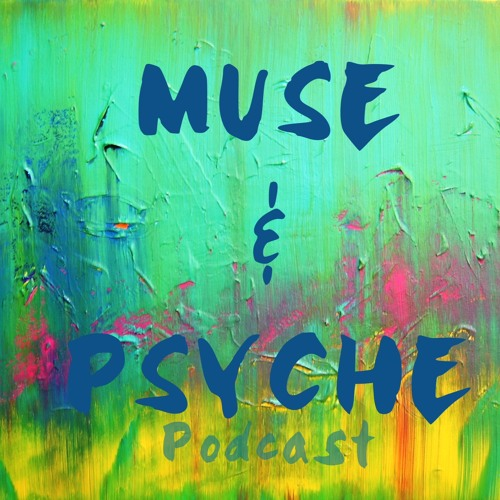 Muse & Psyche Podcast