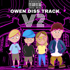 OWEN DISS TRACK V2 Ft. Lil Ging, Dilly, and Annie - Ashboogey