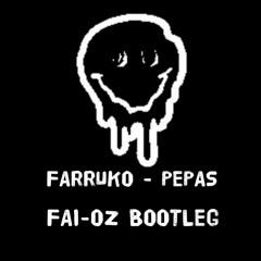 Farruko - Pepas (FAI - OZ BOOTLEG)