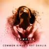 Champion (feat. Kat Dahlia)