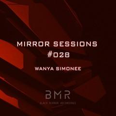 Mirror Sessions 028 - Wanya Simonee
