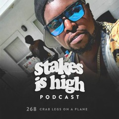 Crab Legs on a Plane (Ft. King K) (Ep: 268)