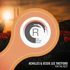 Achilles & Jessie Lee Thetford - For The Best