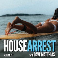 HouseArrest   Volume 37