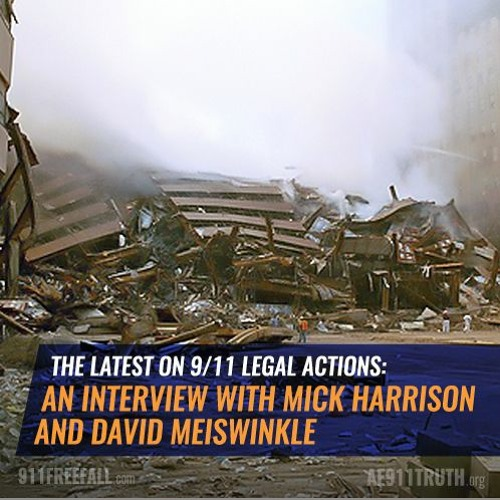 The Latest on 9/11 Legal Actions: An Interview with Mick Harrison and David Meiswinkle