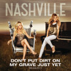 Don't Put Dirt On My Grave Just Yet (feat. Hayden Panettiere & Will Chase)